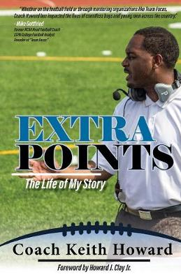 Extra Points: The Life of My Story (Paperback)