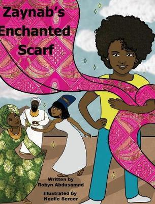 Zaynab's Enchanted Scarf (Hardback)