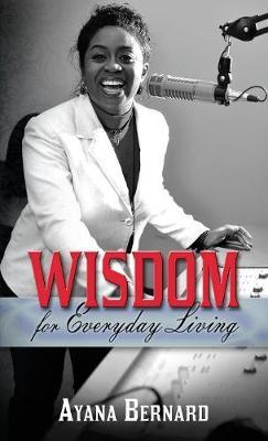 Wisdom: For Everyday Living (Paperback)