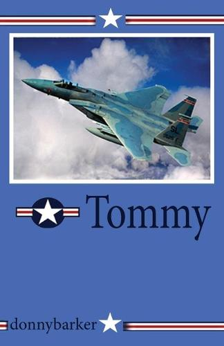 Tommy - Prequel to Nefti/Tommy Follow on 1 (Paperback)