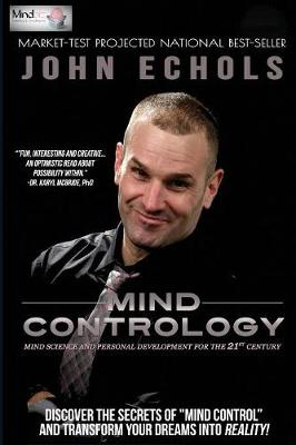 Mind Contrology: Mind Science and Personal Development for the 21st Century (Paperback)