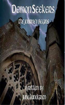 Demon Seekers: The Journey Begins - Demon Seekers 1 (Paperback)