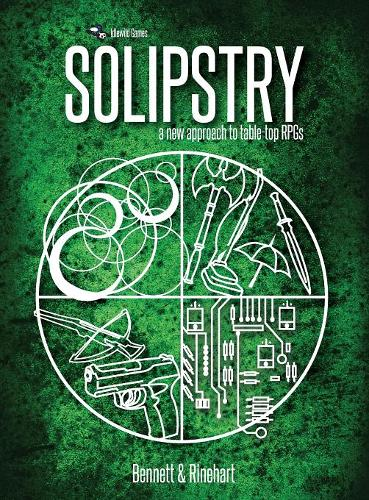 Solipstry: A New Approach to Table-Top Rpgs (Hardback)
