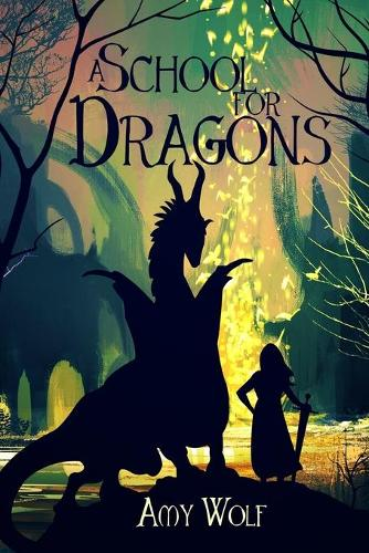 A School for Dragons - Cavernis Trilogy 1 (Paperback)