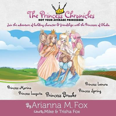 The Princess Chronicles: Not Your Average Princesses - Princess Chronicles 1 (Paperback)