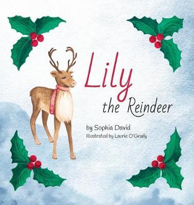 Lily the Reindeer (Hardback)