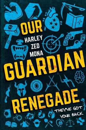 Our Guardian Renegade (Paperback)