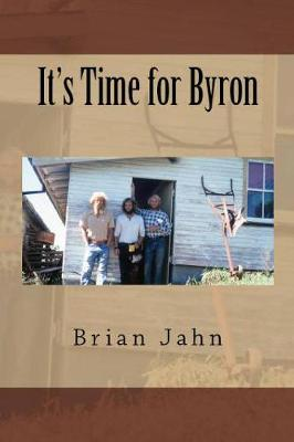 It's Time for Byron (Paperback)