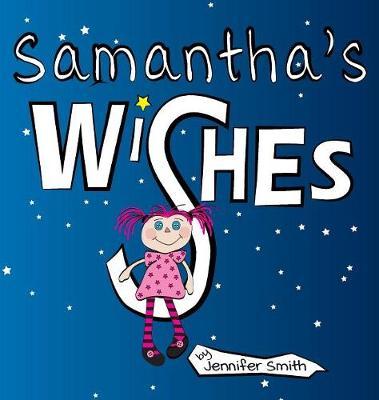 Samantha's Wishes (Hardback)