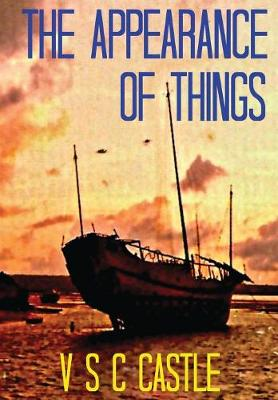 The Appearance of Things - Travel Adventure (Paperback)