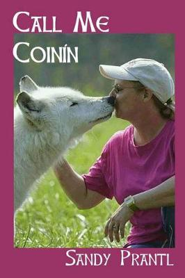 Call Me Coinin: Little Wolf (Paperback)