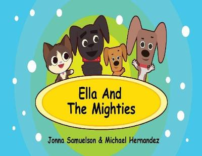 Ella and the Mighties (Paperback)