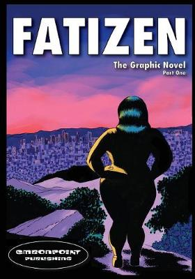 Fatizen: The Graphic Novel, Part I - 1 (Paperback)