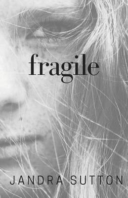 Fragile (Paperback)