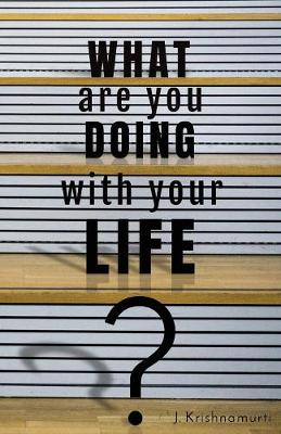 What Are You Doing with Your Life? (Paperback)