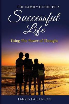 The Family Guide to a Successful Life (Paperback)