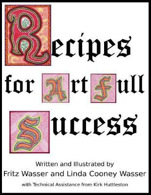 Recipes for Artfull Success (Paperback)