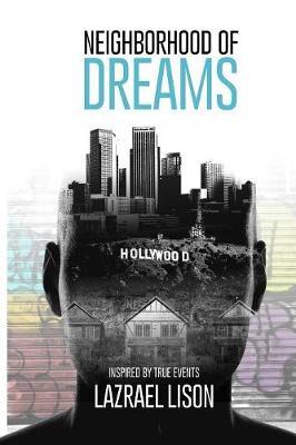 Neighborhood of Dreams (Paperback)