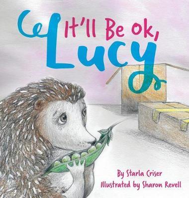 It'll Be Okay, Lucy (Hardback)