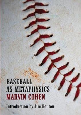 Baseball as Metaphysics (Paperback)