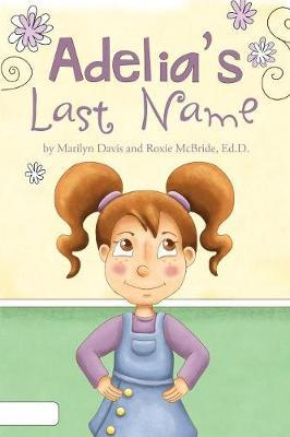 Adelia's Last Name (Paperback)