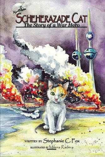 Scheherazade Cat - The Story of a War Hero (Paperback)