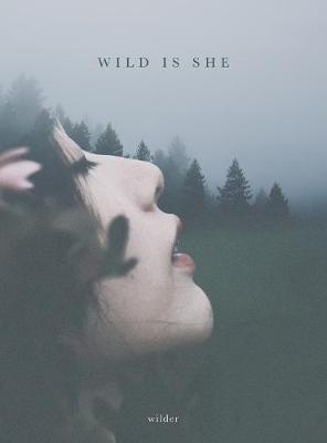 Wild Is She (Hardback)