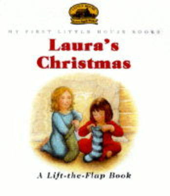 Laura's Christmas - My First Little House Books (Paperback)