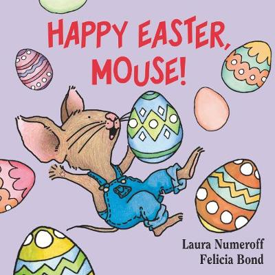 Happy Easter, Mouse! - If You Give... (Board book)