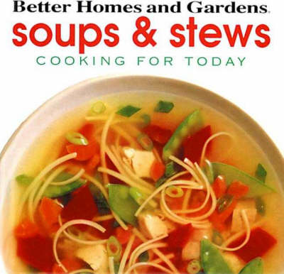 Soups and Stews - Cooking for Today (Hardback)