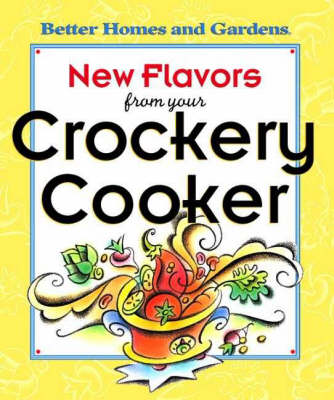 New Flavours from Your Crockery Cooker (Hardback)
