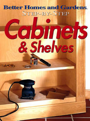 Cabinets and Shelves - Better Homes & Gardens S. (Paperback)