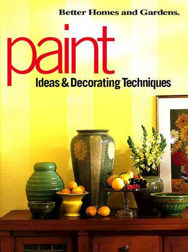 Paint: Ideas and Decorating Techniques (Paperback)