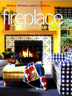 Fireplace: Decorating and Planning Ideas (Hardback)
