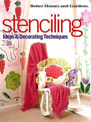 Stencilling: Ideas and Decorating Techniques (Hardback)