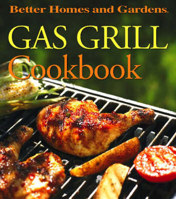Gas Grill Cookbook (Hardback)