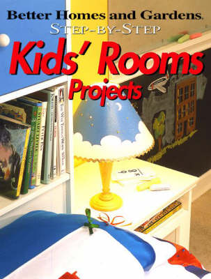 Kids' Rooms Projects - Step-by-Step (Paperback)