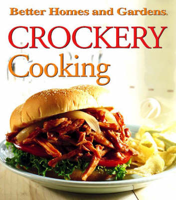 """""""Better Homes and Gardens"""" Crockery Cooking (Hardback)"""