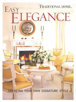 Easy Elegance: Creating Your Own Signature Style (Paperback)