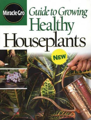 Guide to Growing Healthy Houseplants (Paperback)