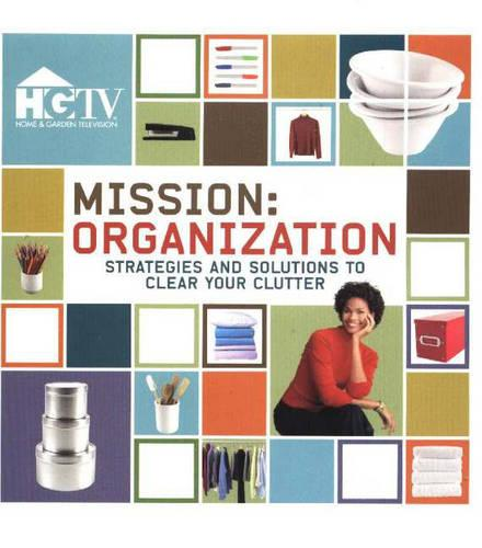 Mission Organization: Strategies and Solutions to Clear the Clutter (Paperback)