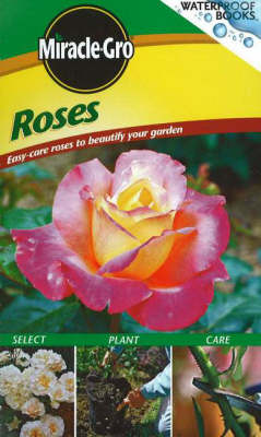 Roses: Easy-Care Roses to Beautify Your Garden (Spiral bound)