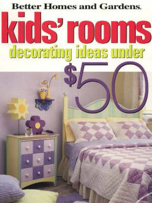 Kids' Rooms: Decorating Ideas Under $50 (Paperback)