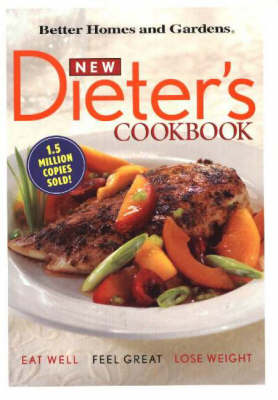 New Dieter's Cookbook: Eat Well, Feel Great, Lose Weight (Spiral bound)