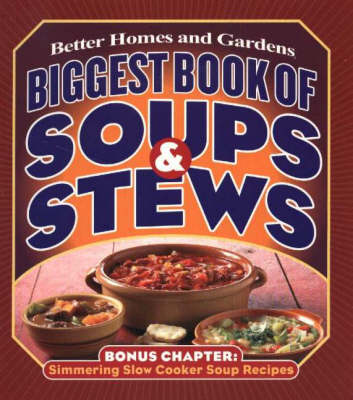 Biggest Book of Soups and Stews (Paperback)