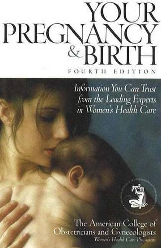 Your Pregnancy and Birth (Paperback)