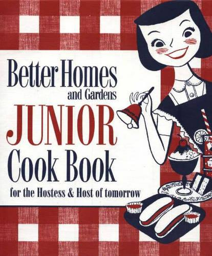Junior Cook Book: For the Hostess and Host of Tomorrow (Spiral bound)