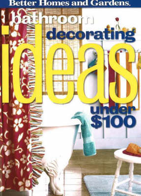 Bathroom Decorating Ideas Under $100 (Paperback)