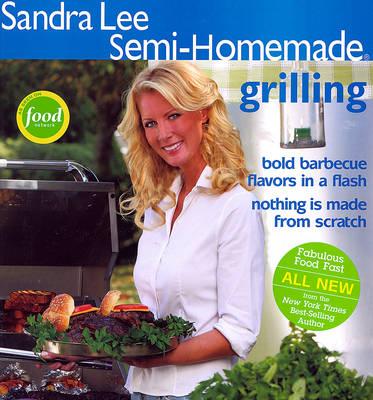 Semi-Homemade Grilling (Paperback)