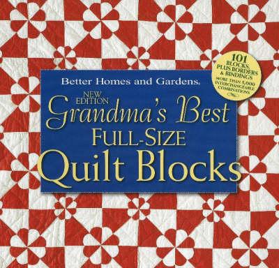 Grandma's Best Full-Size Quilt Blocks (Paperback)
